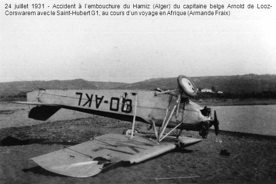 24 juillet 1931 - Accident à l'embouchure du Hamiz (Alger) du capitaine belge Arnold de Looz-Corswarem avec le Saint-Hubert G1, au cours d'un voyage en Afrique (Armande Fraix)