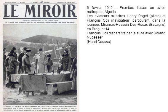 6 février 1919 - Première liaison en avion métropole-Algérie.