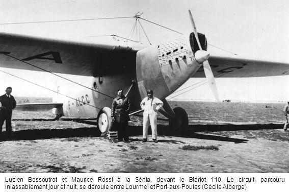 Lucien Bossoutrot et Maurice Rossi à la Sénia, devant le Blériot 110