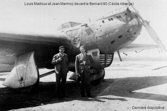 Louis Mailloux et Jean Mermoz devant le Bernard 80 (Cécile Alberge)