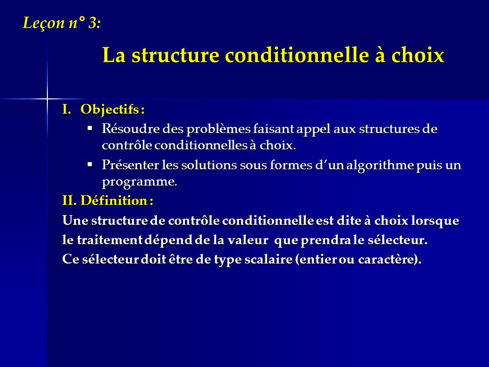 La structure conditionnelle à choix