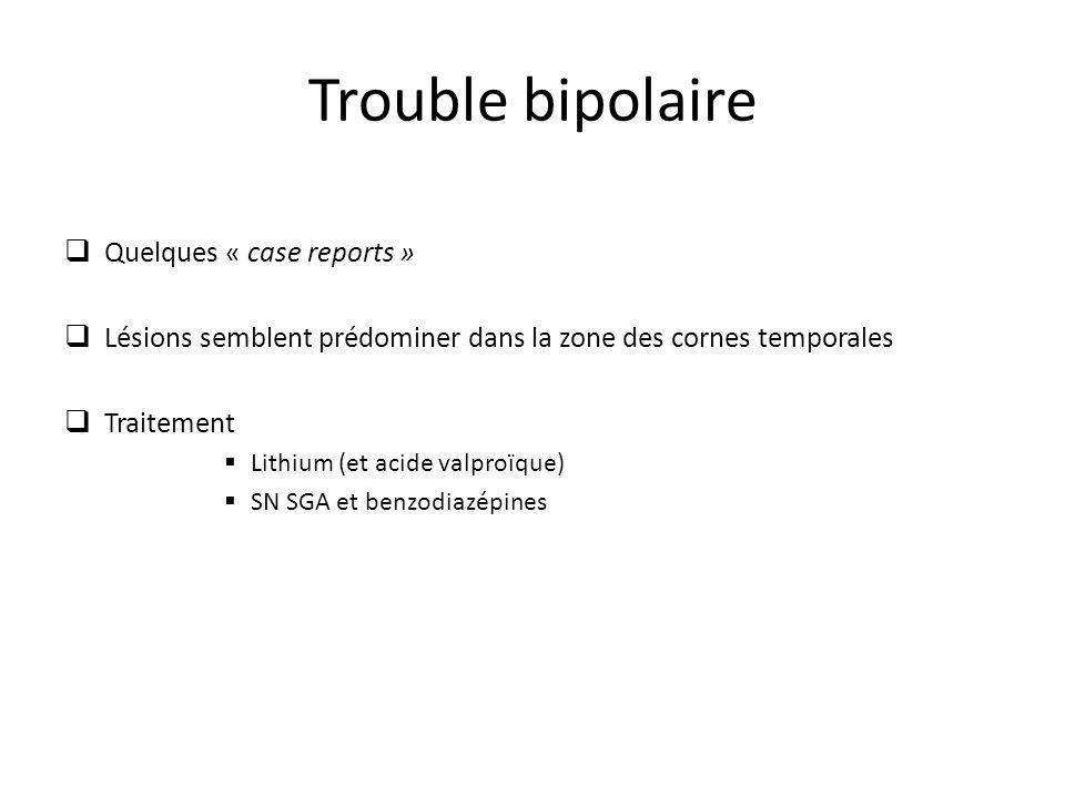Trouble bipolaire Quelques « case reports »