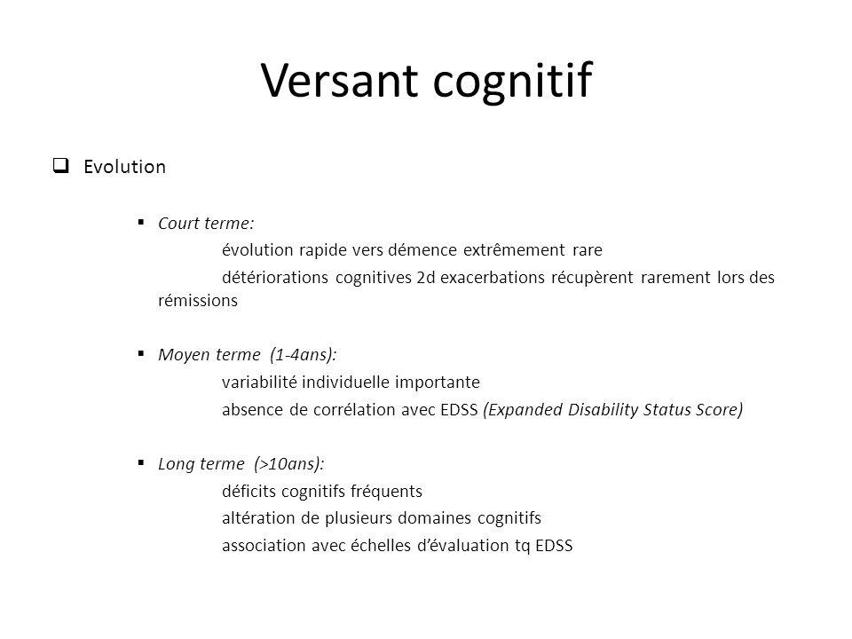 Versant cognitif Evolution Court terme: