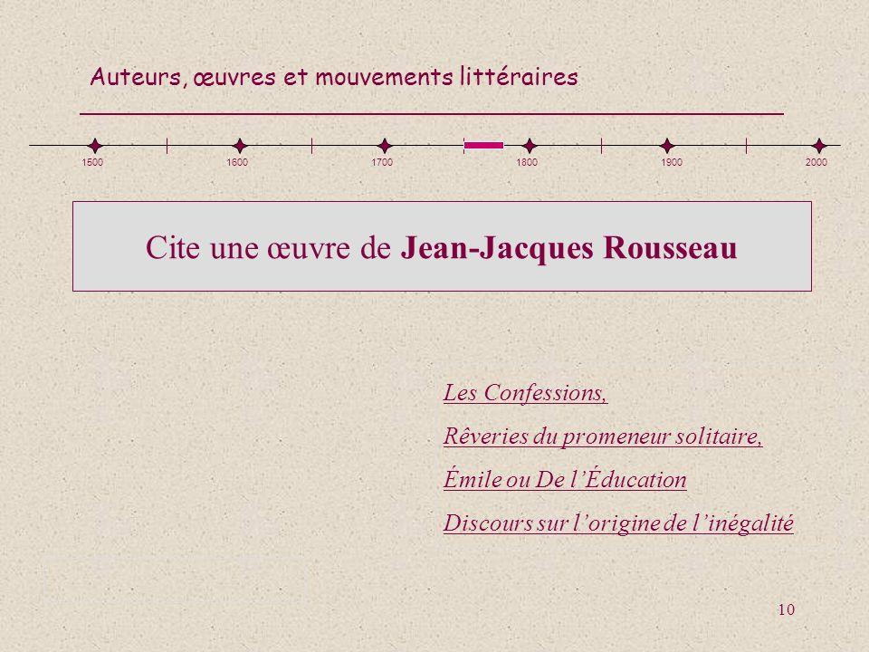 Cite une œuvre de Jean-Jacques Rousseau