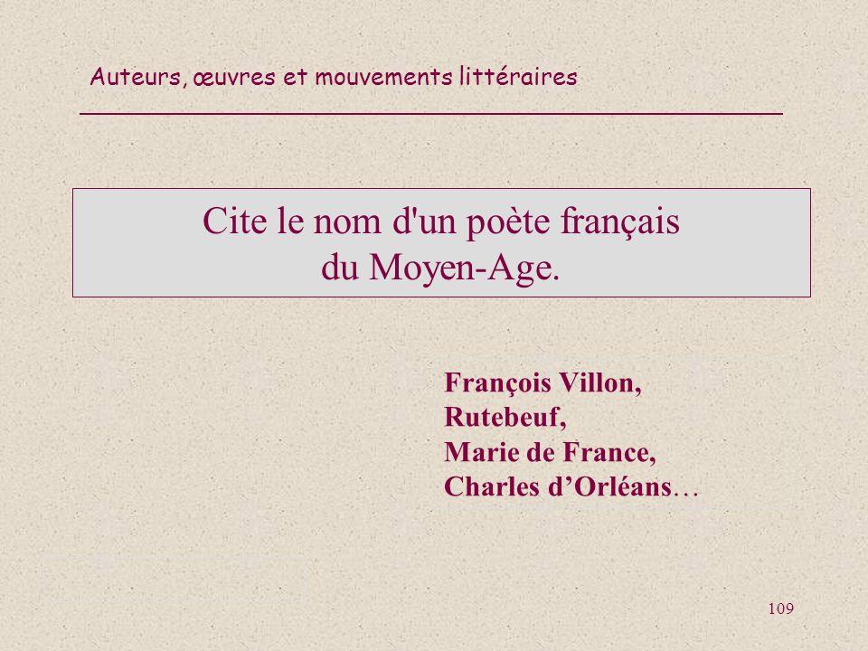 Cite le nom d un poète français du Moyen-Age.