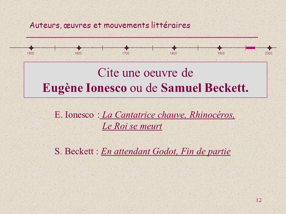 Cite une oeuvre de Eugène Ionesco ou de Samuel Beckett.