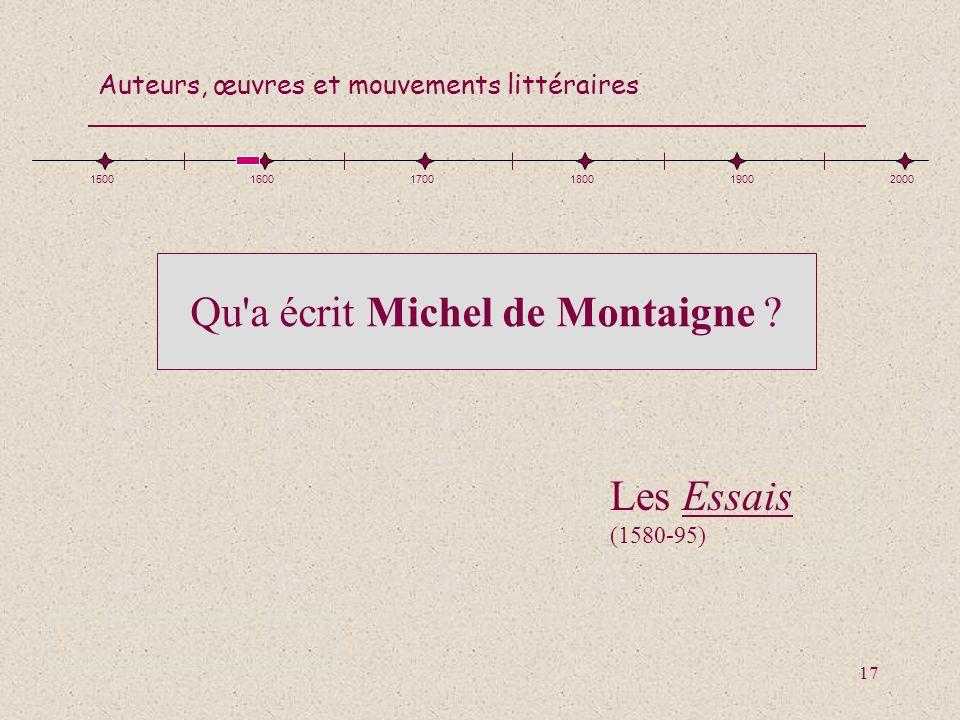 Qu a écrit Michel de Montaigne