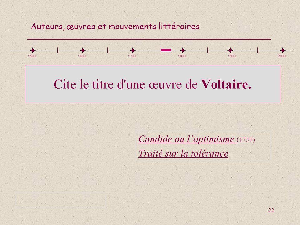 Cite le titre d une œuvre de Voltaire.