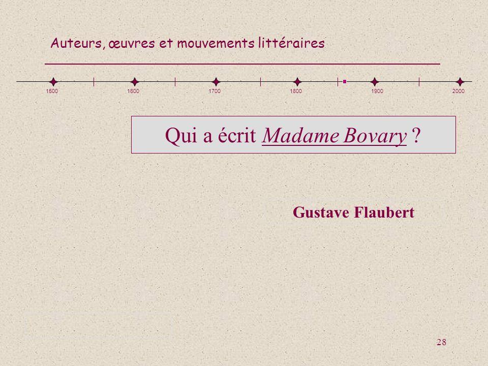 Qui a écrit Madame Bovary