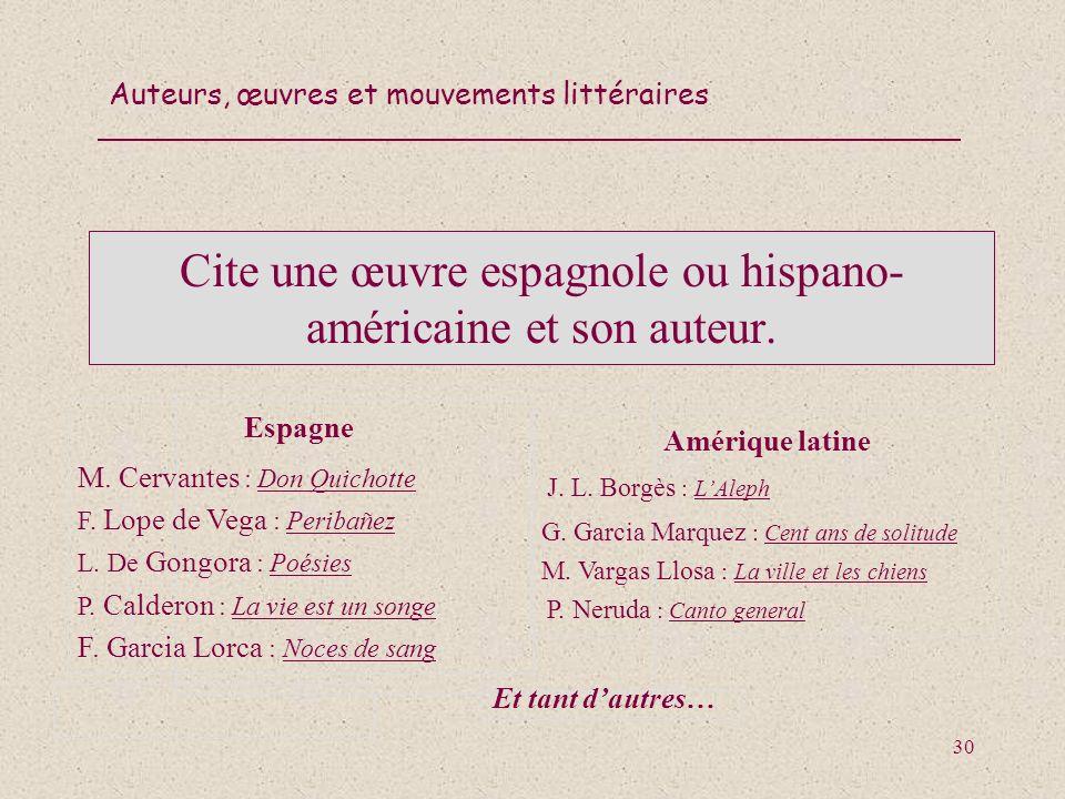 Cite une œuvre espagnole ou hispano-américaine et son auteur.