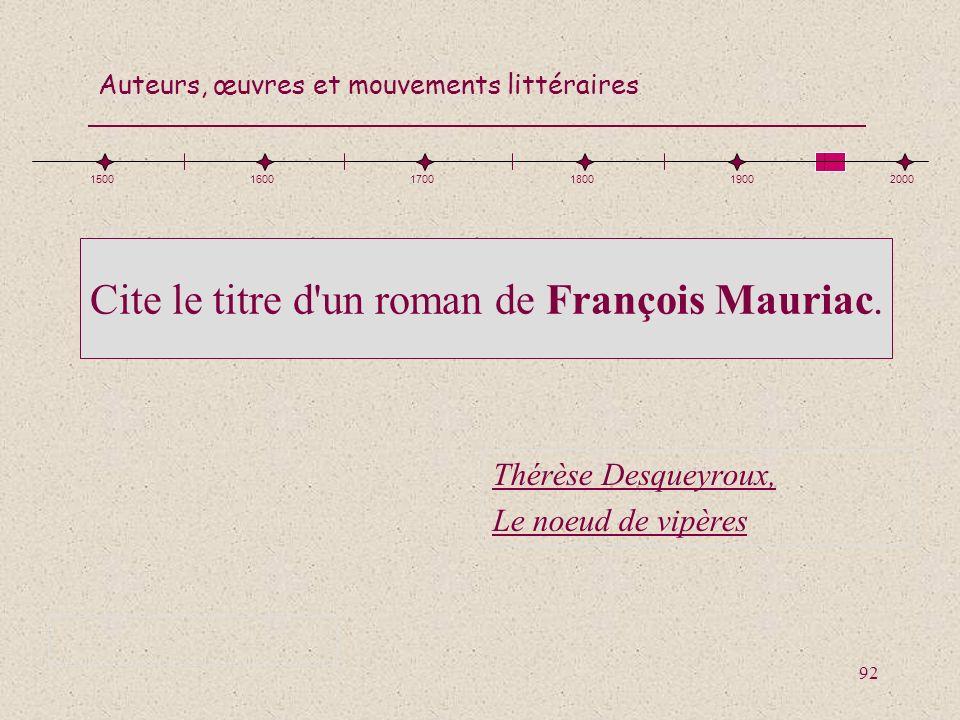Cite le titre d un roman de François Mauriac.