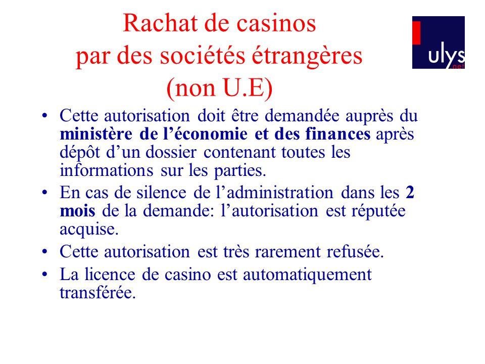 Rachat de casinos par des sociétés étrangères (non U.E)