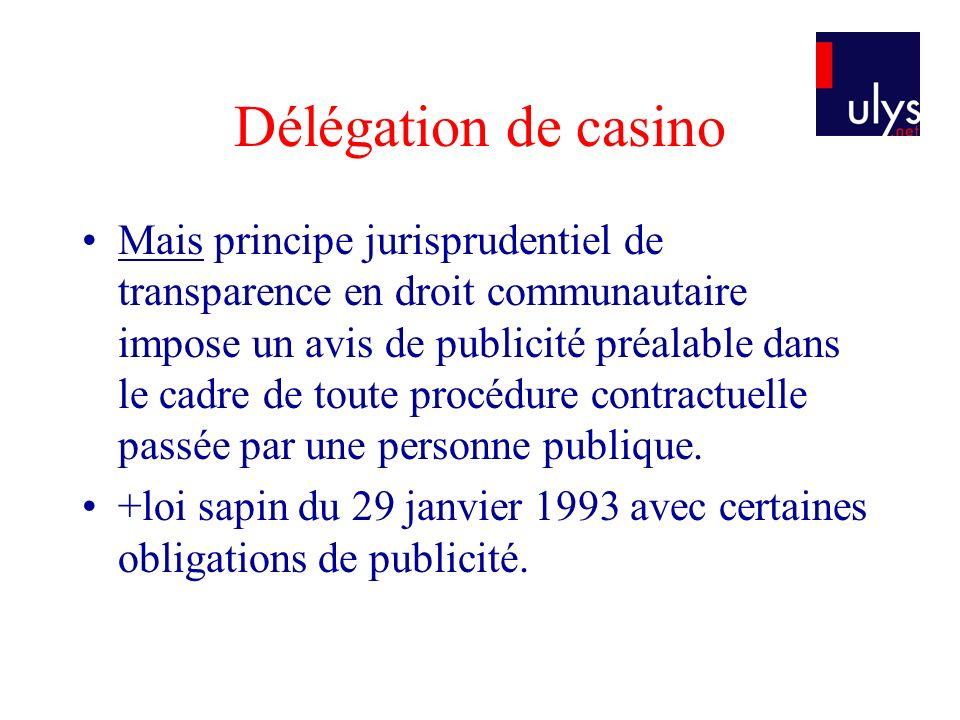 Délégation de casino