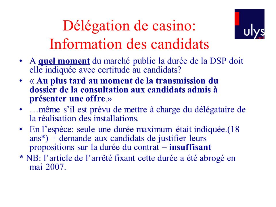 Délégation de casino: Information des candidats