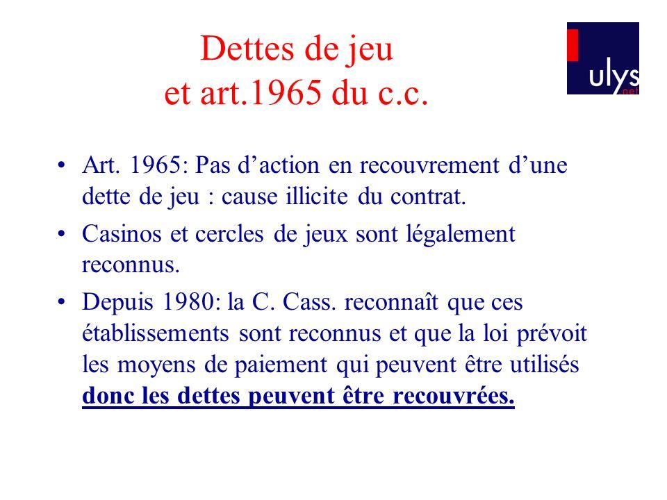 Dettes de jeu et art.1965 du c.c.