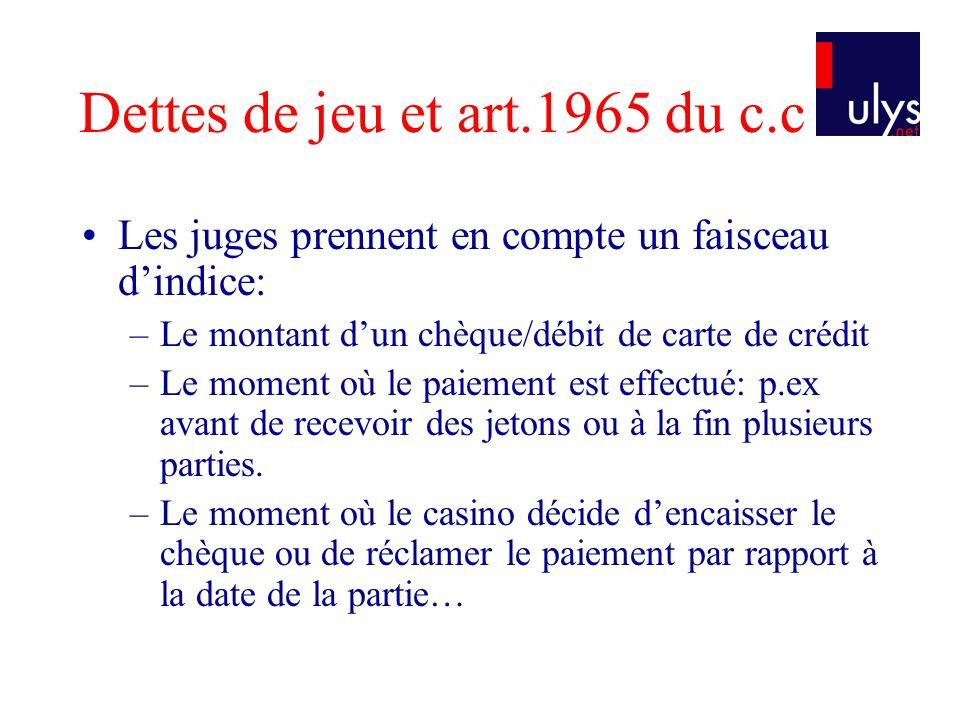 Dettes de jeu et art.1965 du c.c