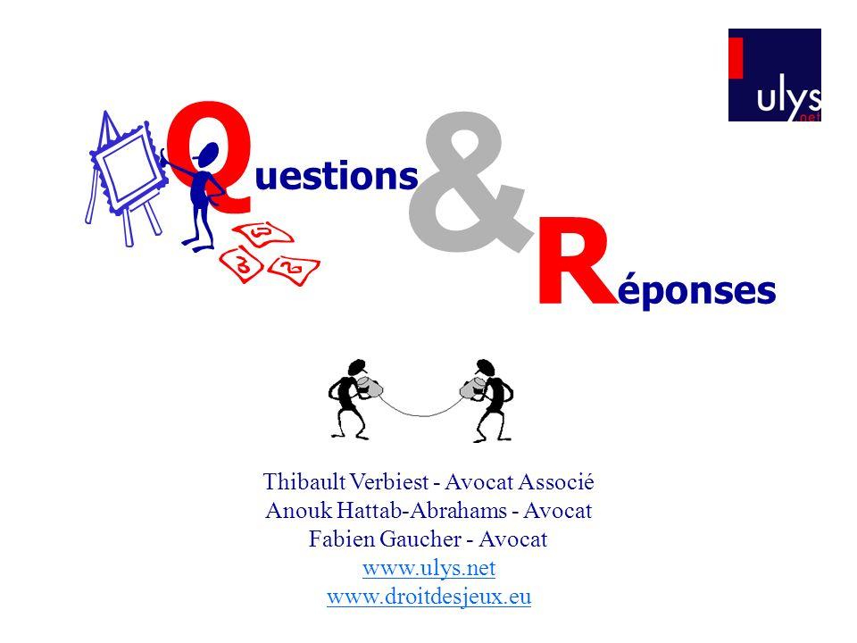 & Questions Réponses Thibault Verbiest - Avocat Associé