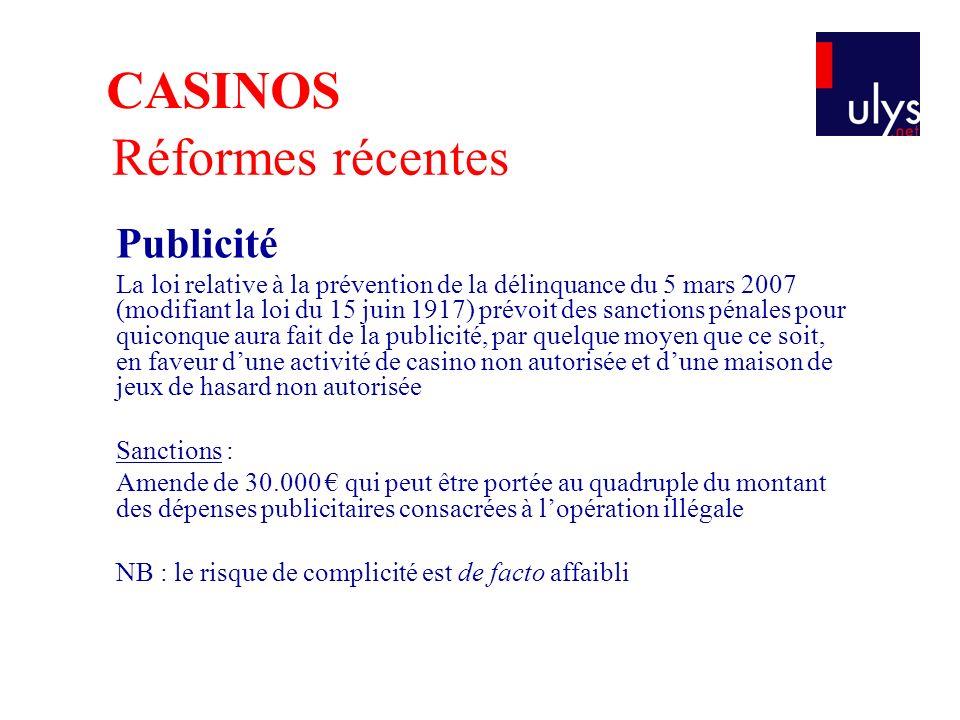 CASINOS Réformes récentes Publicité