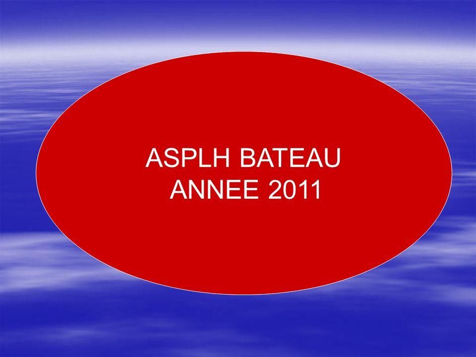ASPLH BATEAU ANNEE 2011 ASPLH Bateau ASPLH BATEAU ANNEE 2011