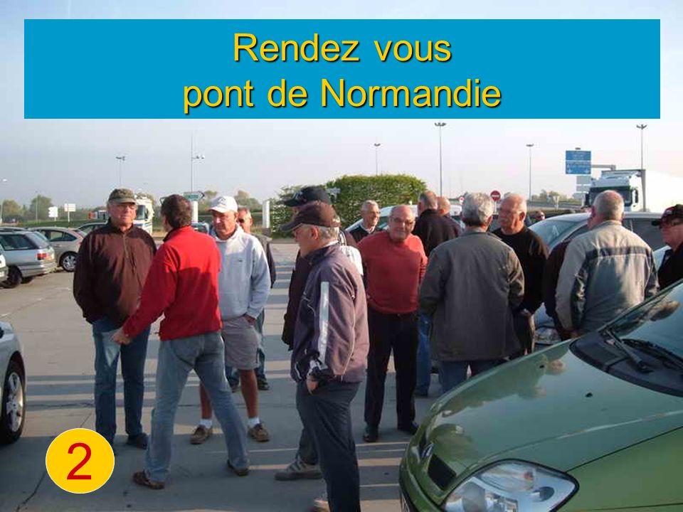 Rendez vous pont de Normandie