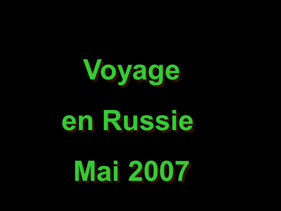 Voyage en Russie Mai 2007