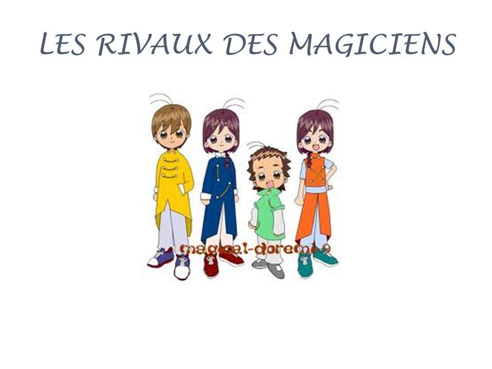 LES RIVAUX DES MAGICIENS