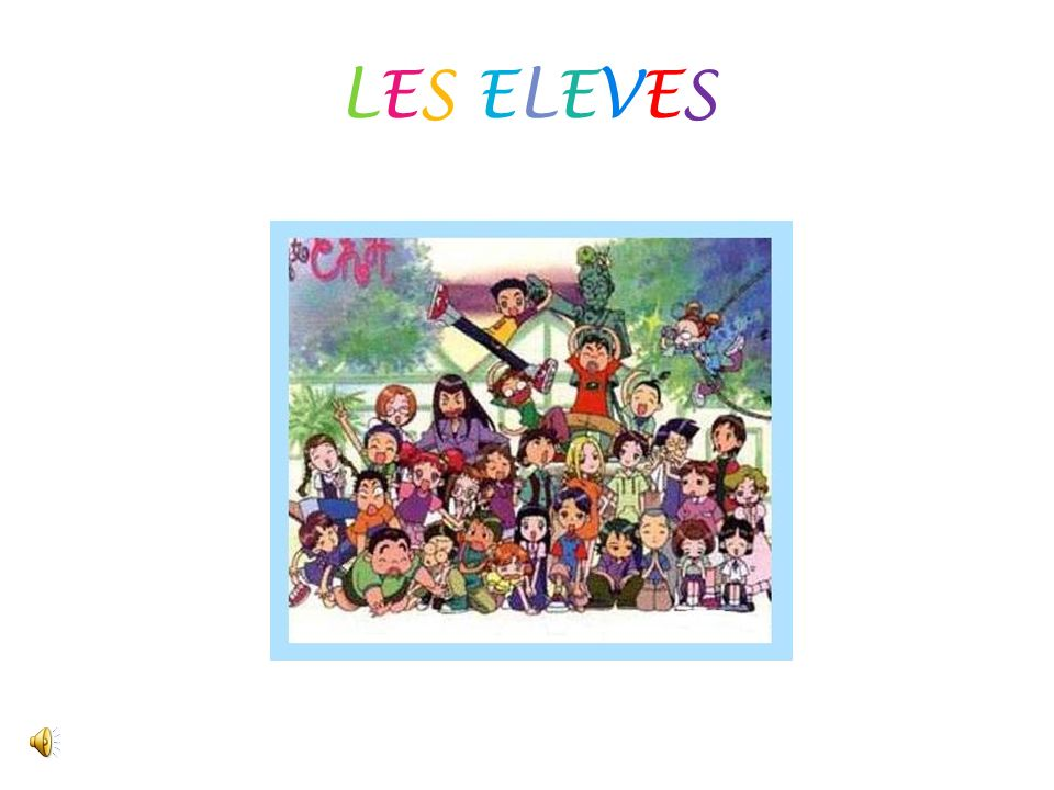 LES ELEVES