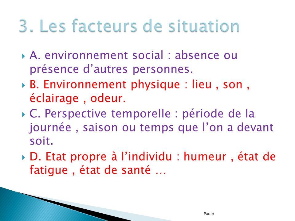 3. Les facteurs de situation