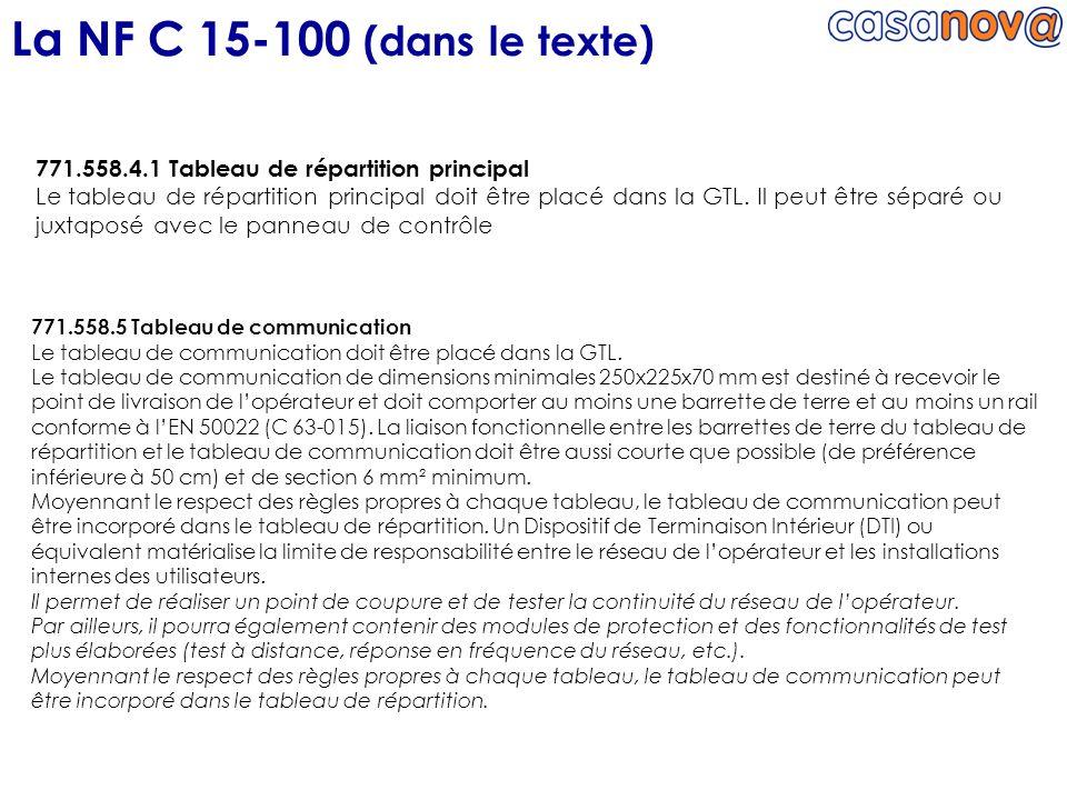 La NF C 15-100 (dans le texte) 771.558.4.1 Tableau de répartition principal.