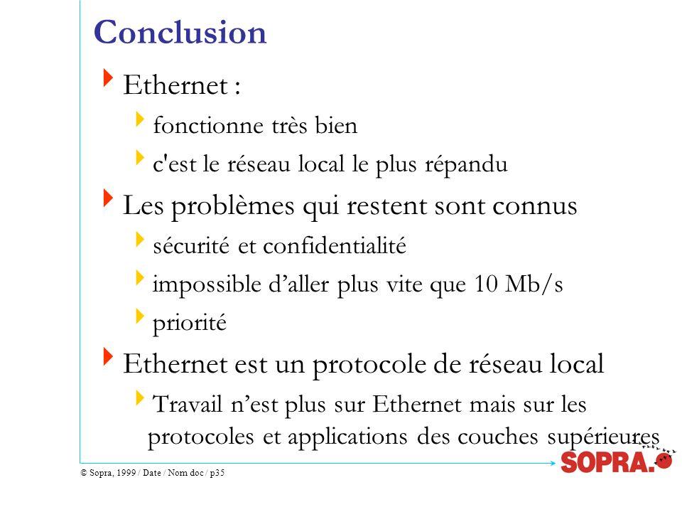 Conclusion Ethernet : Les problèmes qui restent sont connus
