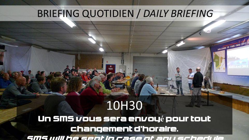 10H30 Un SMS vous sera envoyé pour tout changement d horaire.