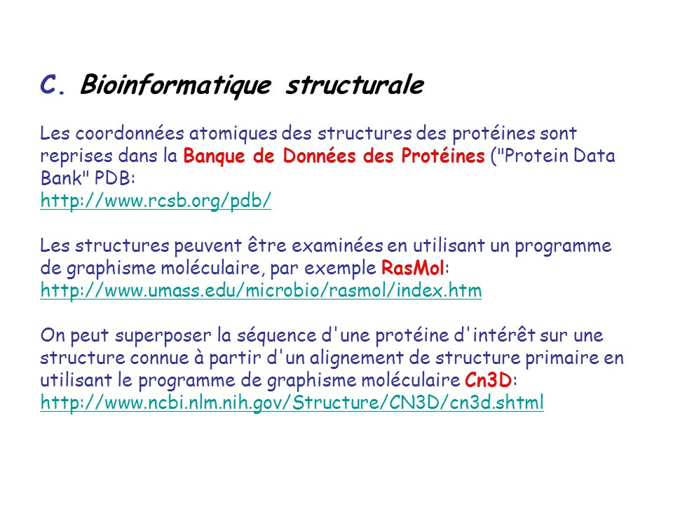 C. Bioinformatique structurale