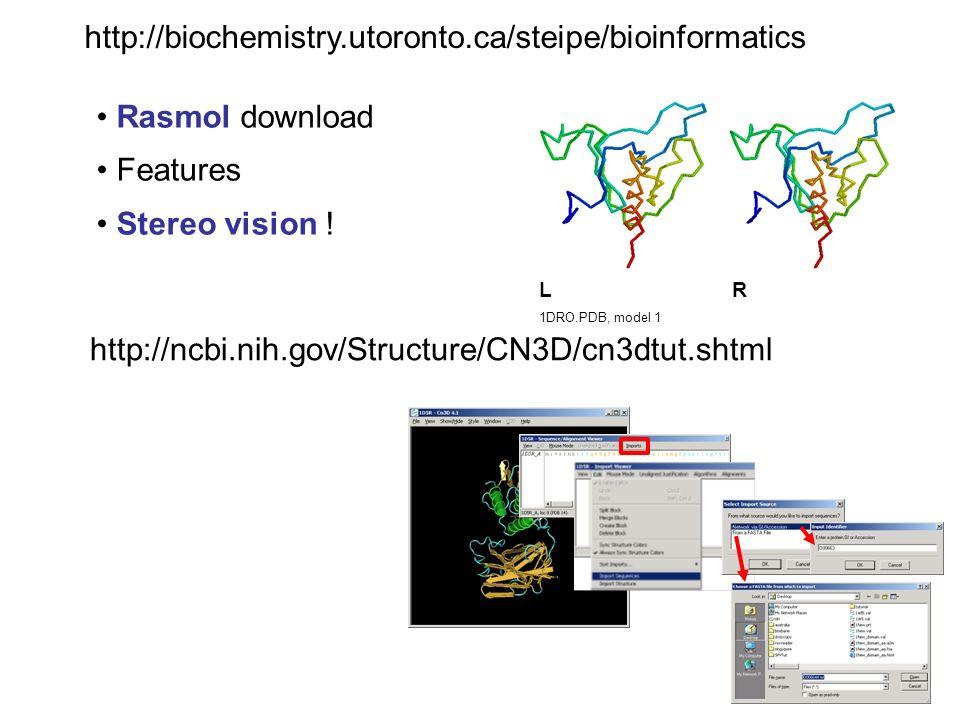 http://biochemistry.utoronto.ca/steipe/bioinformatics Rasmol download