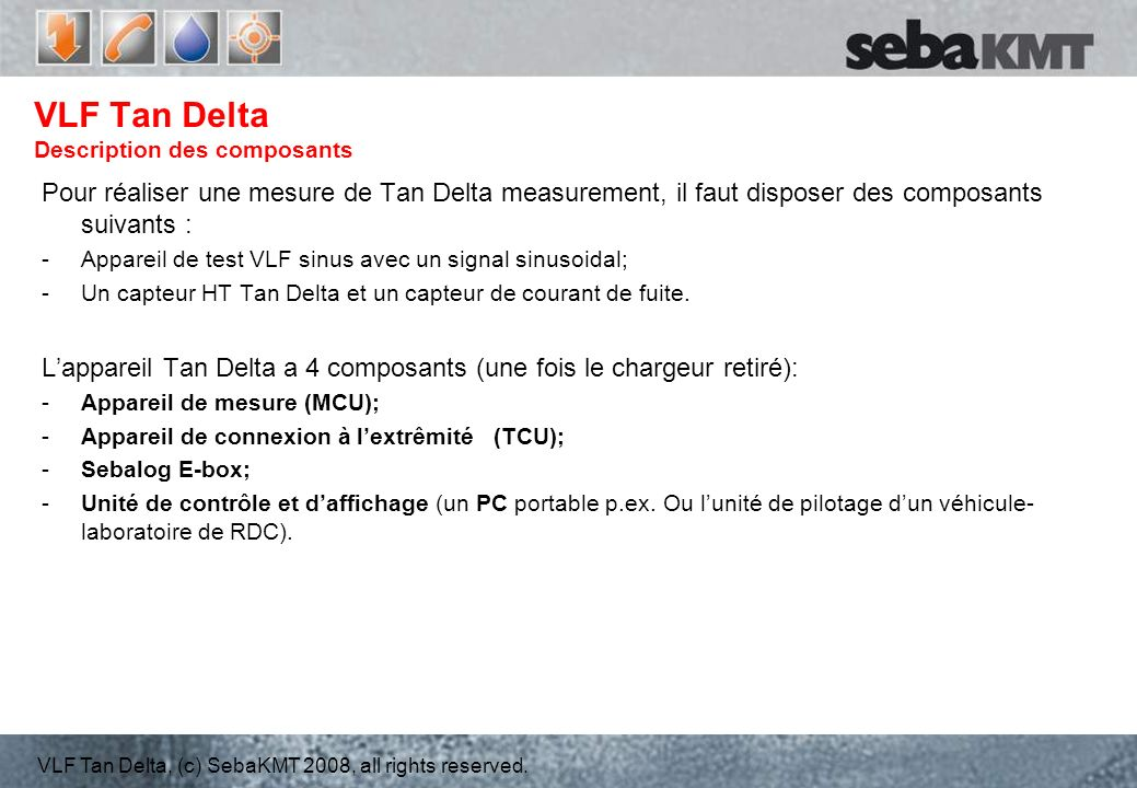 VLF Tan Delta Description des composants