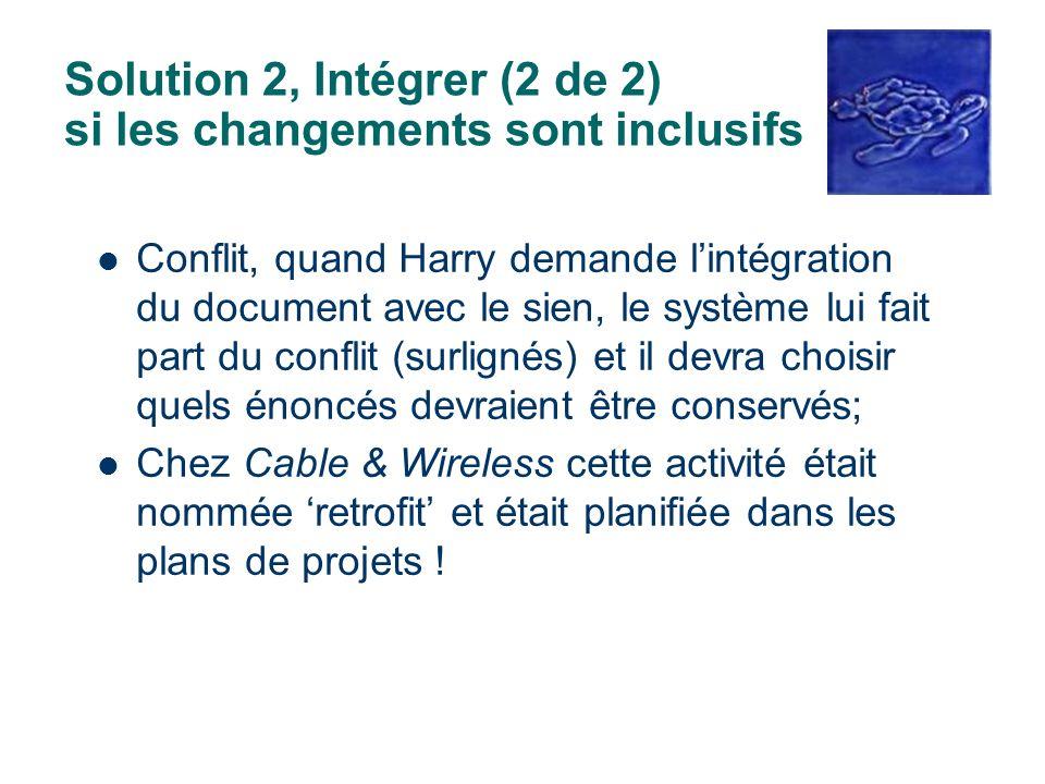 Solution 2, Intégrer (2 de 2) si les changements sont inclusifs