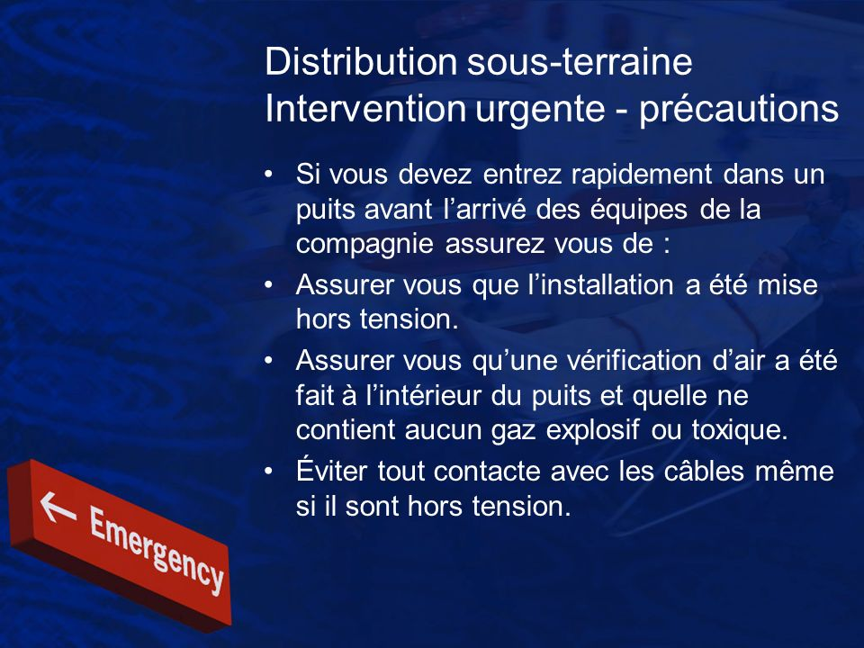 Distribution sous-terraine Intervention urgente - précautions