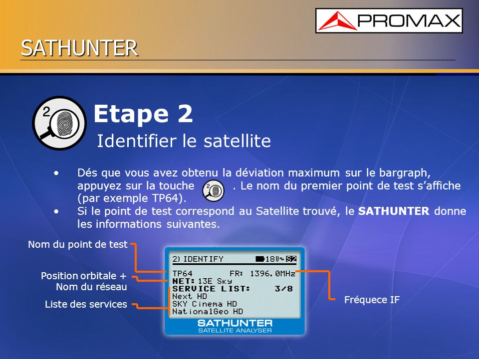 Etape 2 Identifier le satellite