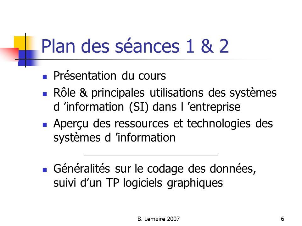 Plan des séances 1 & 2 Présentation du cours