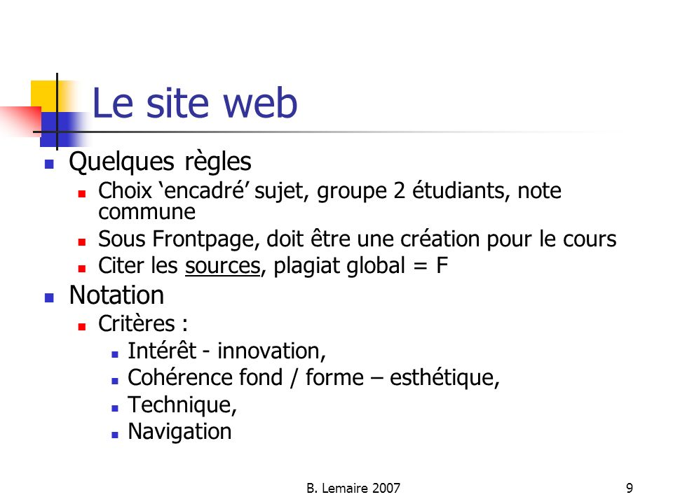 Le site web Quelques règles Notation