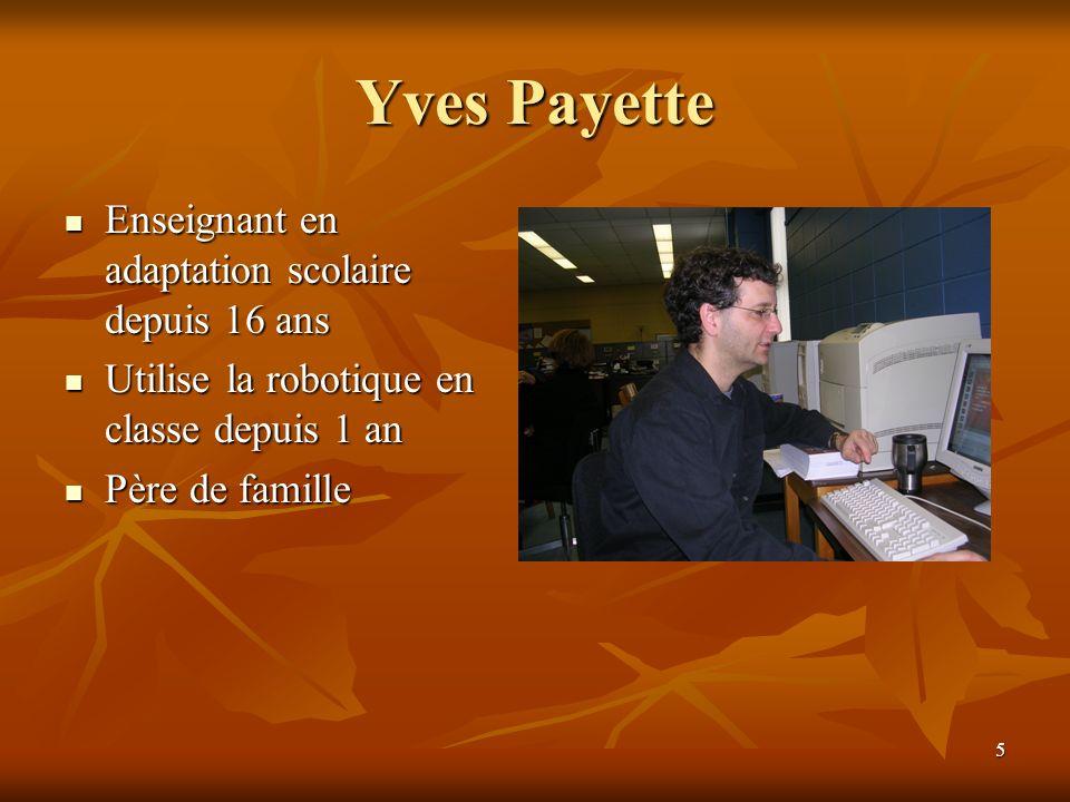 Yves Payette Enseignant en adaptation scolaire depuis 16 ans