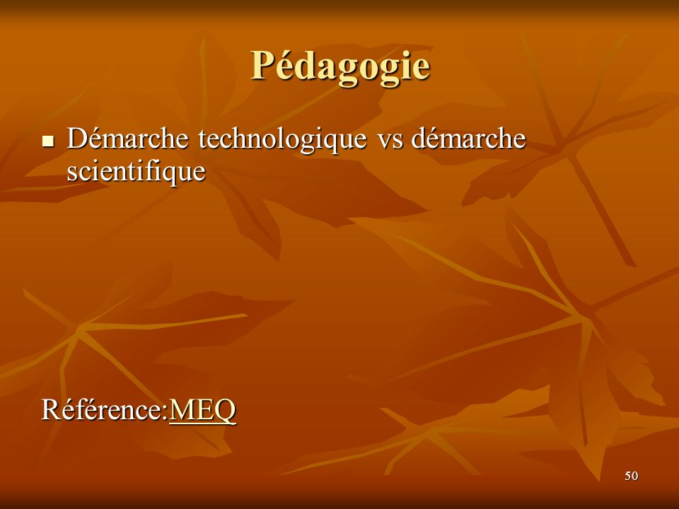 Pédagogie Démarche technologique vs démarche scientifique