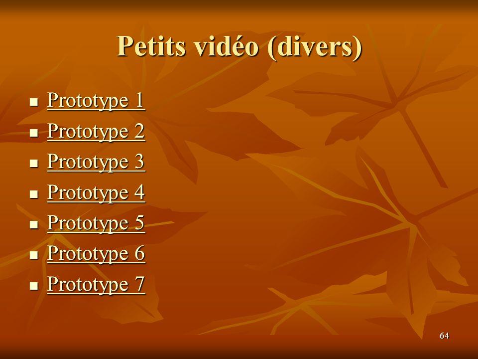 Petits vidéo (divers) Prototype 1 Prototype 2 Prototype 3 Prototype 4