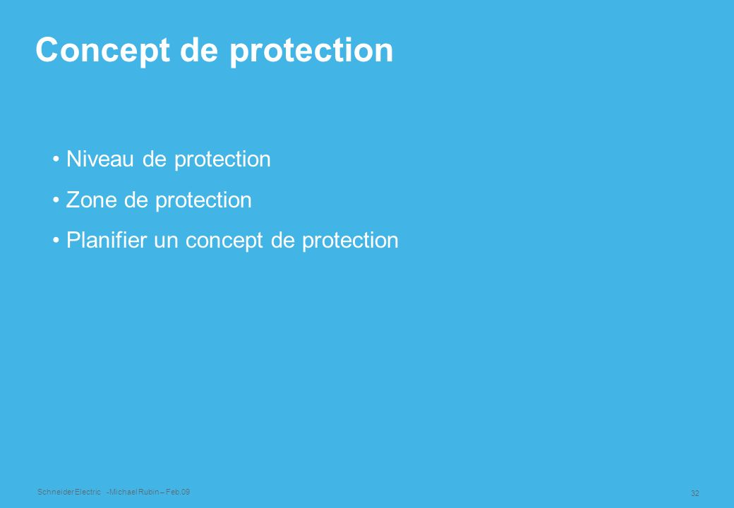 Concept de protection Niveau de protection Zone de protection