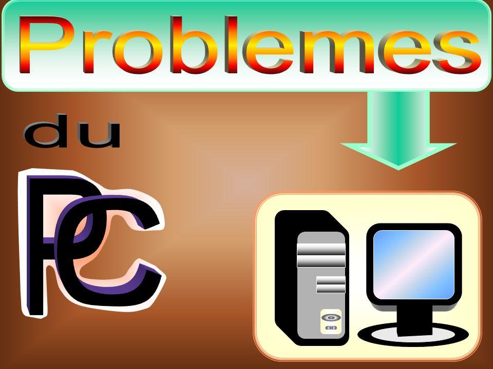 Problemes du P C