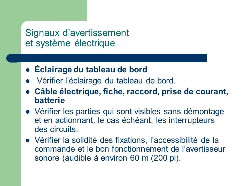 Signaux d'avertissement et système électrique