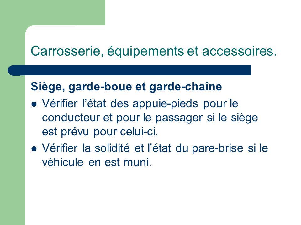 Carrosserie, équipements et accessoires.
