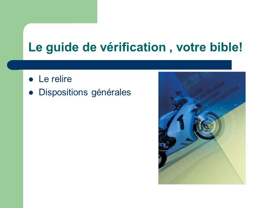 Le guide de vérification , votre bible!