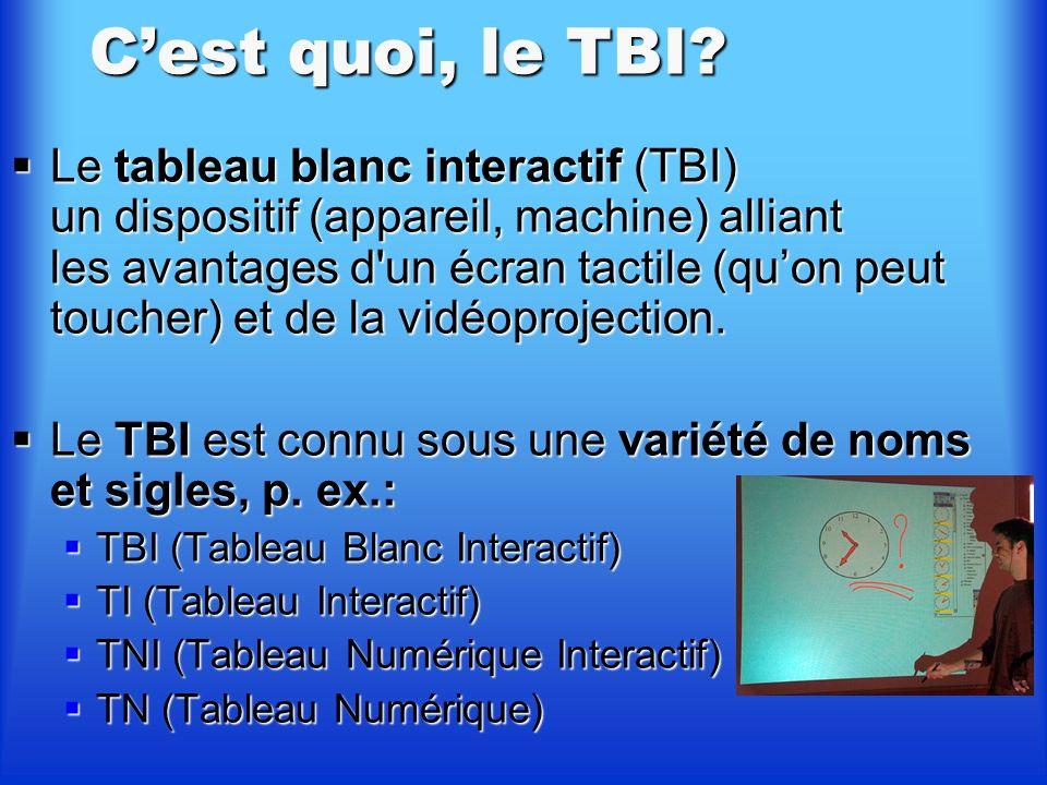 C'est quoi, le TBI