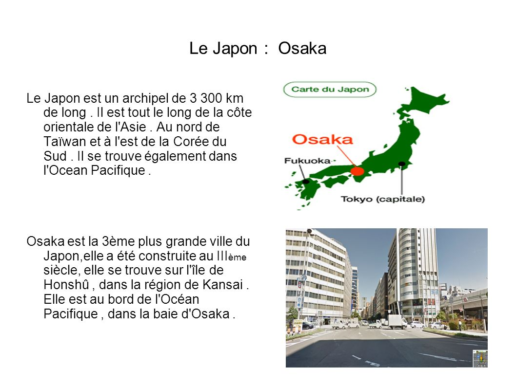 Le Japon : Osaka