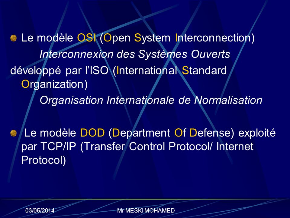 Le modèle OSI (Open System Interconnection)
